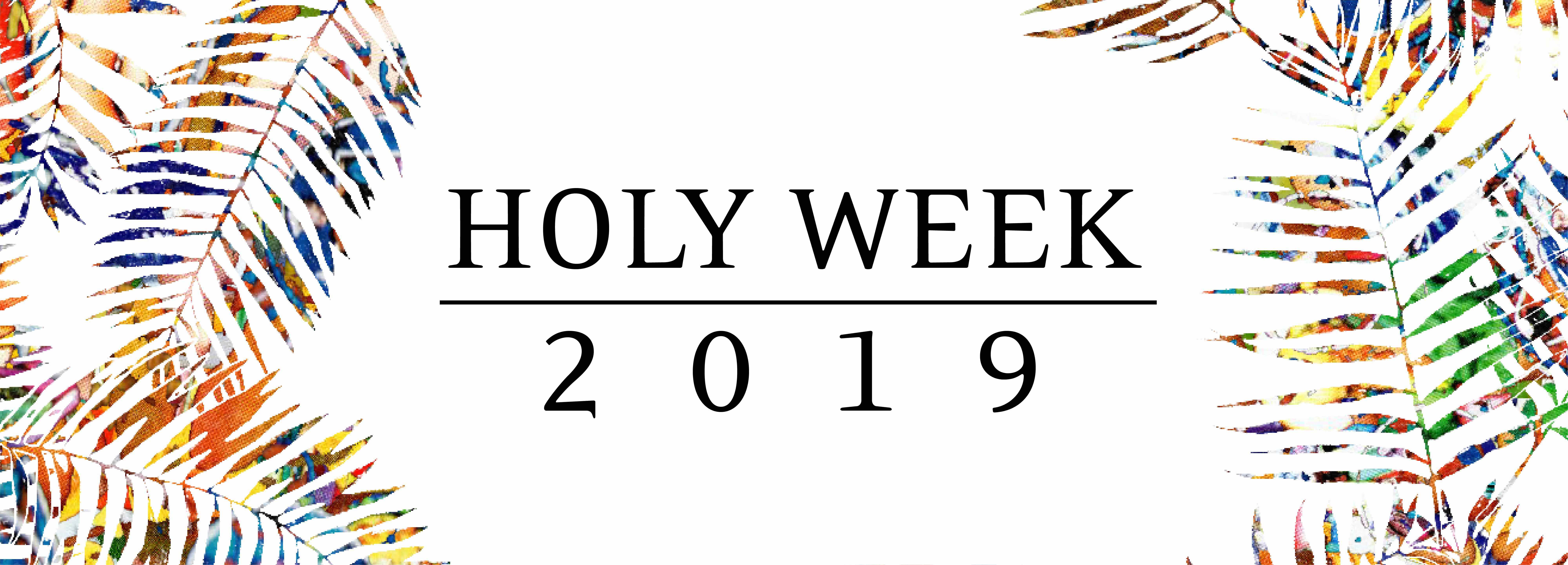 Holy Week 2019   Immanuel Anglican Church